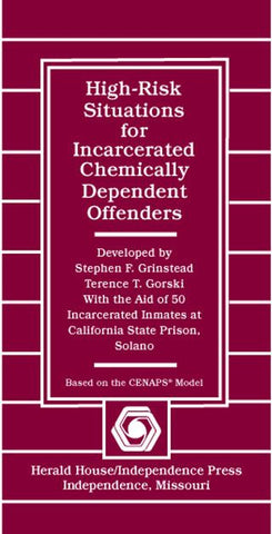 High-Risk Situations for Incarcerated Chemically Dependent Offenders