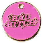 Bad Bitch pink and gold enamel pet identification tag | Trill Paws