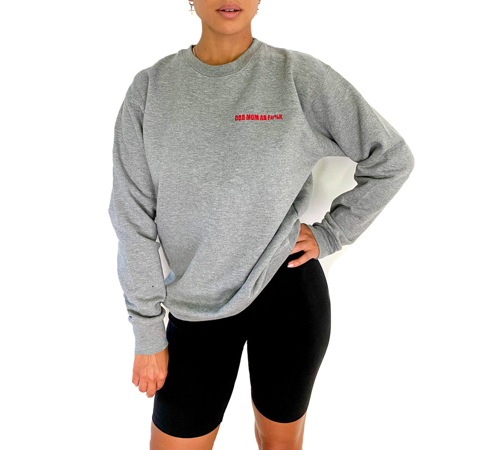 GREY DOG MOM AF COTTON BLEND CREWNECK SWEATSHIRT WITH RED EMBROIDERED TEXT | TRILL PAWS