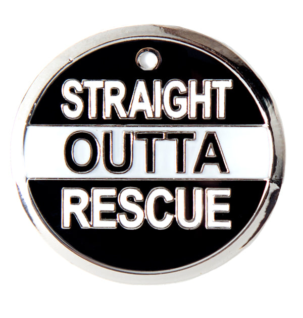 Straight Out of Rescue Tag
