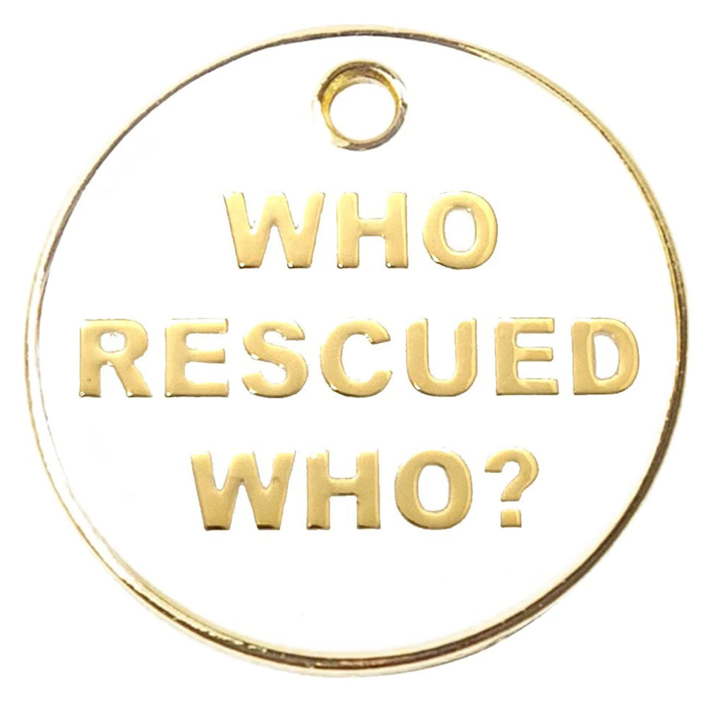 Who Rescued Who? Tag
