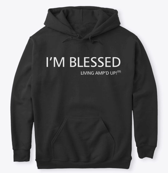 I'M BLESSED - Hoodie