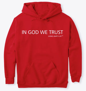 IN GOD WE TRUST - Hoodie