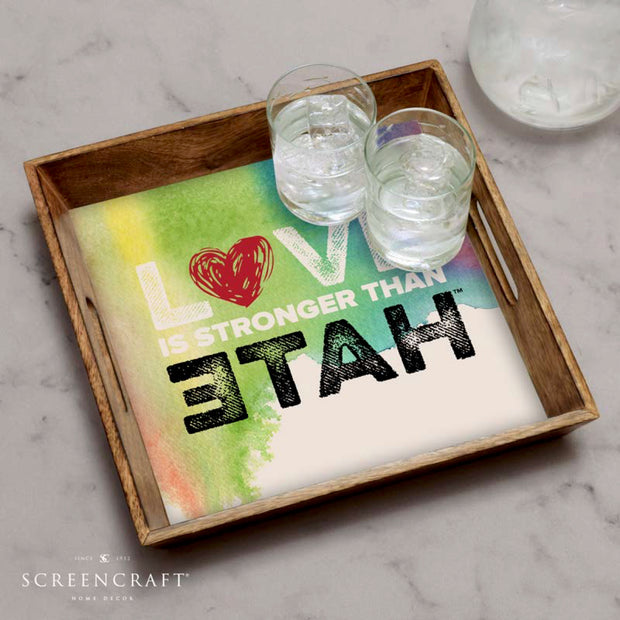 Classic Love is Stronger Than Hate™ Wood Serving Tray