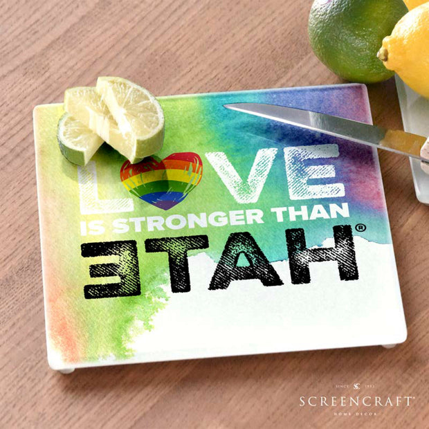 Pride Love is Stronger Than Hate™ Glass Cutting Board