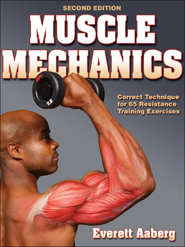 Muscle Mechanics (2nd Edition)