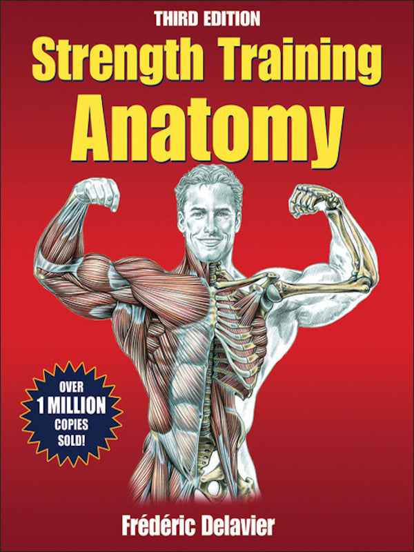 Strength Training Anatomy (3rd Edition)