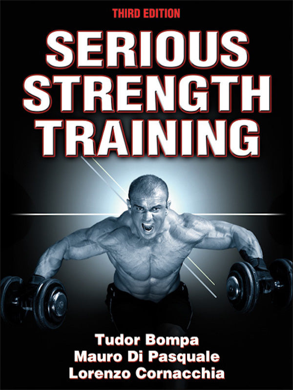 Serious Strength Training (3rd Edition)