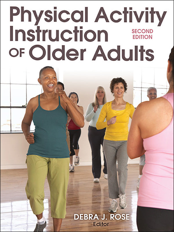 Physical Activity Instruction of Older Adults (2nd Edition)