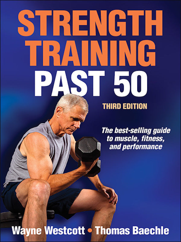 Strength Training Past 50 (3rd Edition)