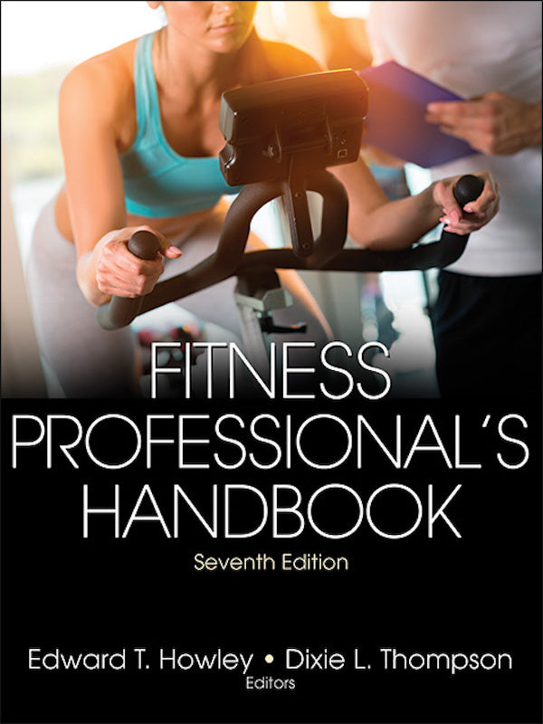 Fitness Professional's Handbook (7th Edition)