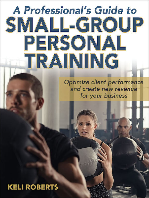 A professional's Gide to Small-Group Personal Training