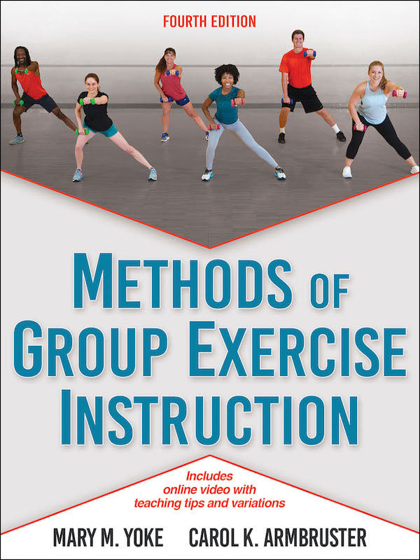 Methods of Group Exercise Instruction (4th Edition)