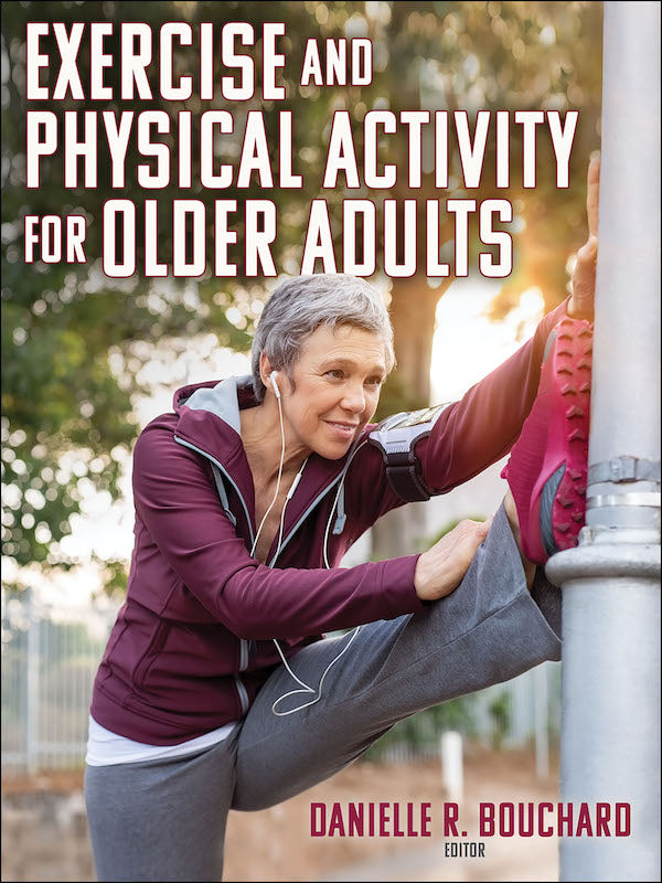 Exercise and Physical Activity for Older Adults