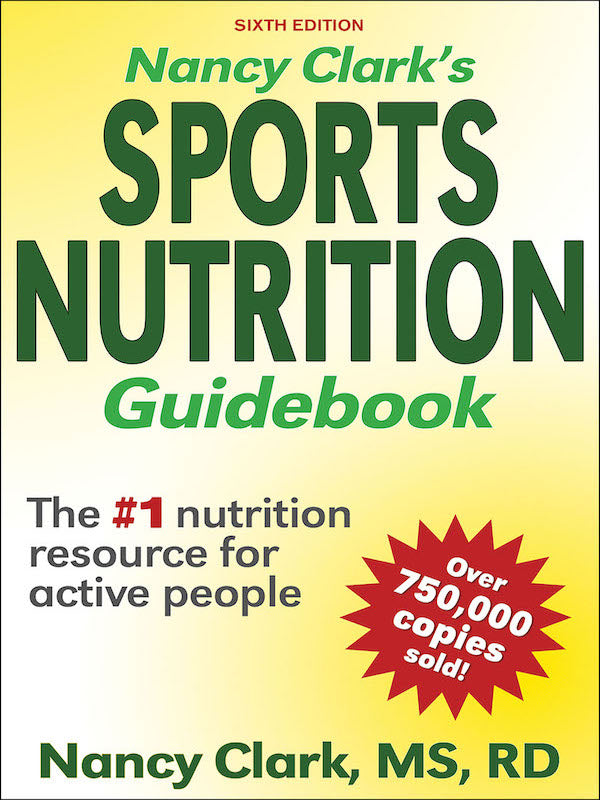 Nancy Clark's Sports Nutrition Guidebook (6th Edition)