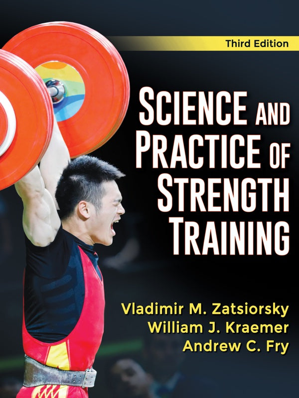 Science and Practice of Strength Training (3rd Edition)
