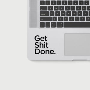 GET SHIT DONE DECAL - BLACK