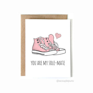 You Are My Sole-Mate Card