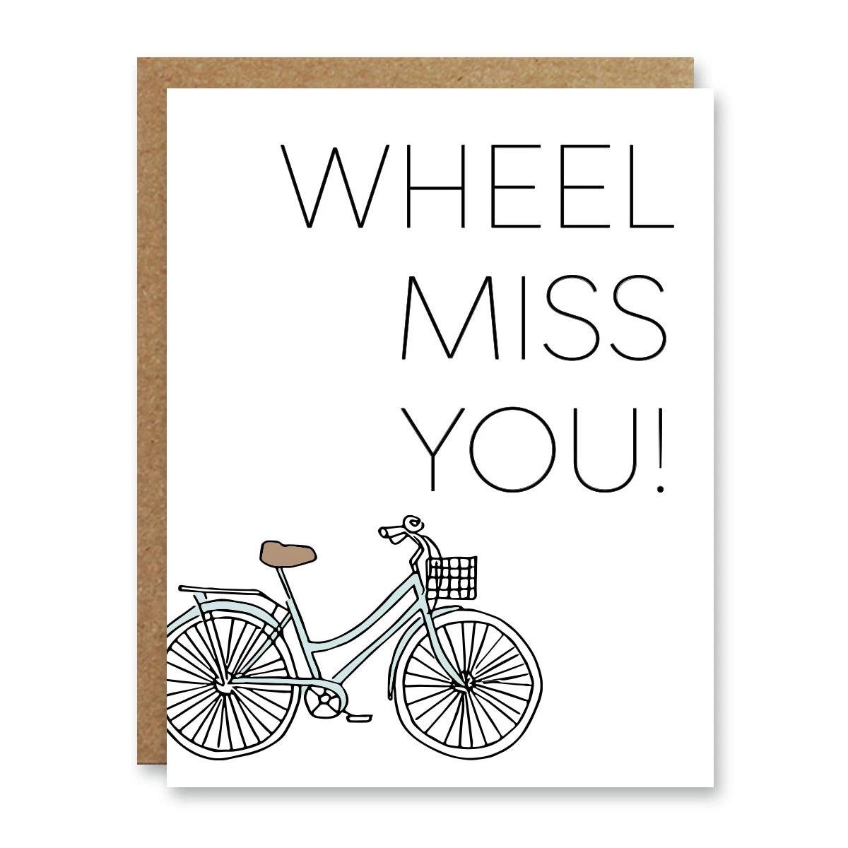 Wheel Miss You Card