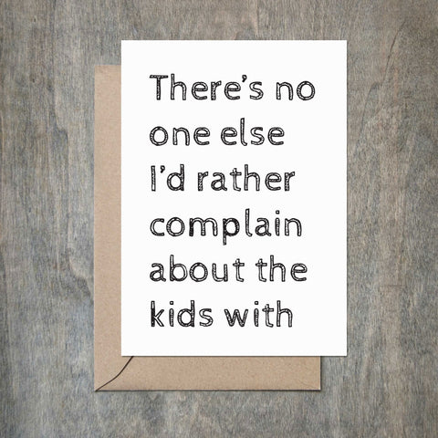 Complain About The Kids Card