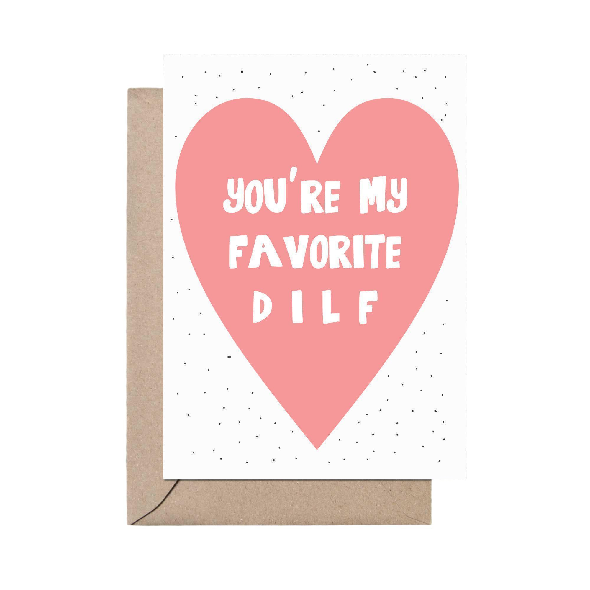 You're My Favorite DILF Card