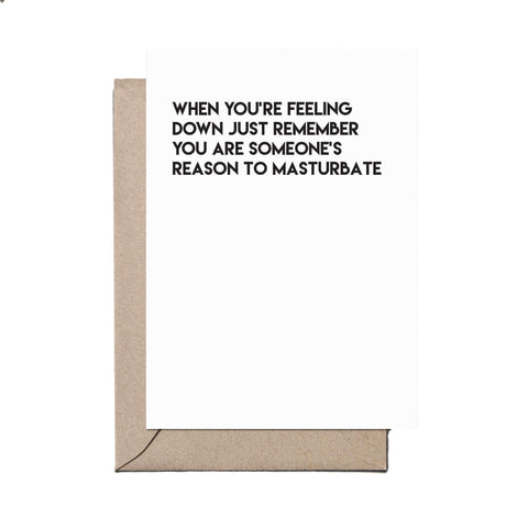 Someone's Reason To Masturbate Card