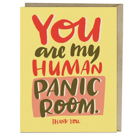 You Are My Human Panic Room Card