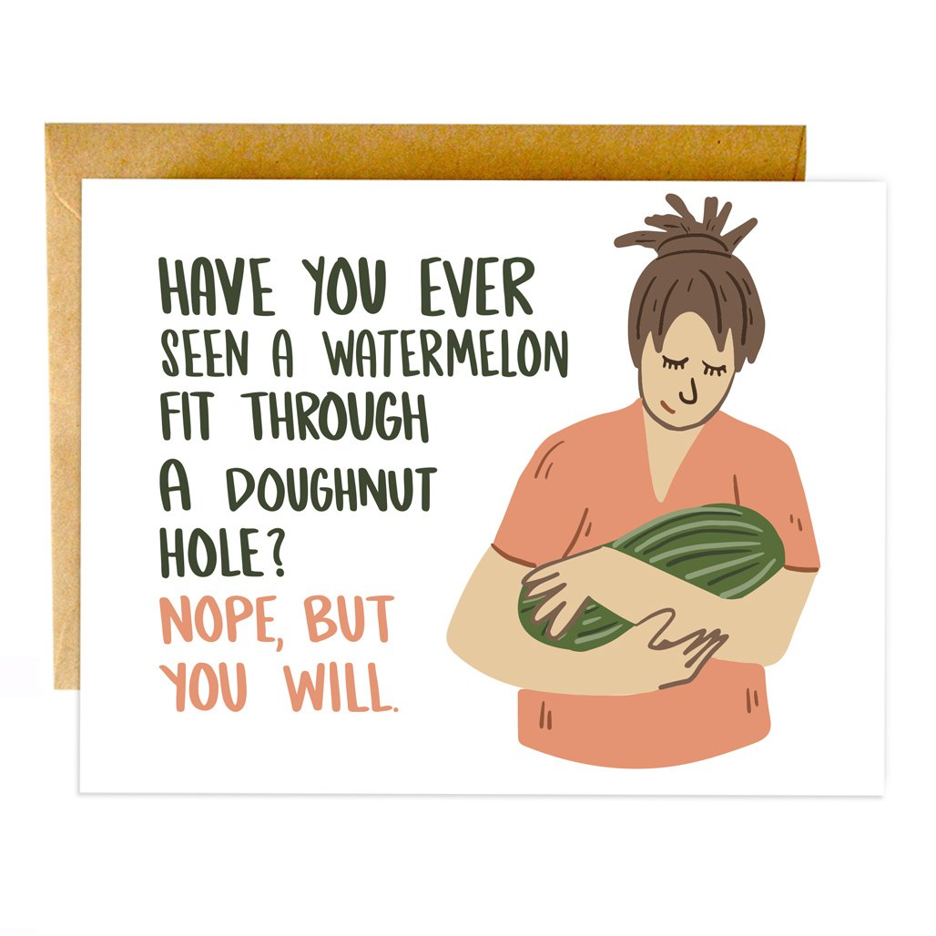 A Watermelon Through A Doughnut Hole Card