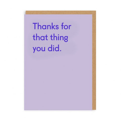 Thanks For That Thing You Did Card