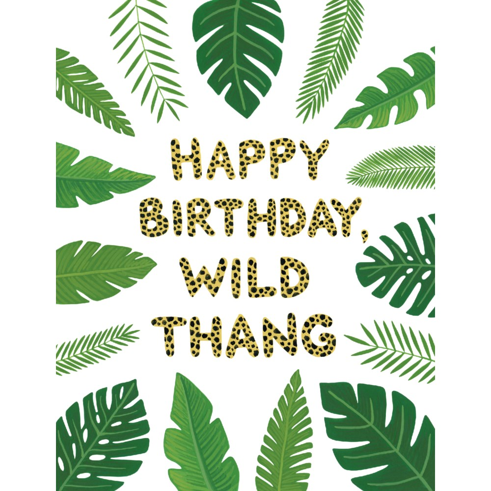 Wild Thang Birthday Card