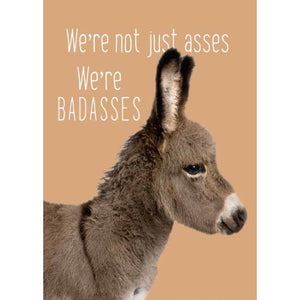 Bad Asses Birthday Card