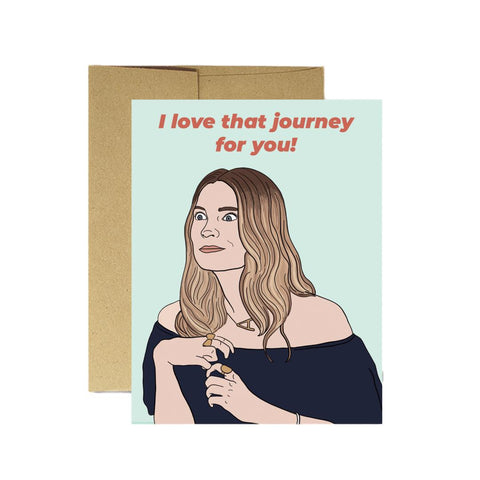Love That Journey For You Card