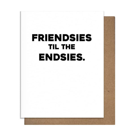 Friendsies Til The Endsies Card