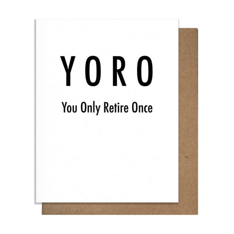 You Only Retire Once Card