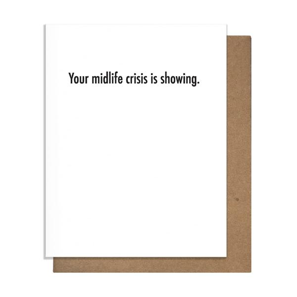 Your Midlife Crisis Is Showing Card