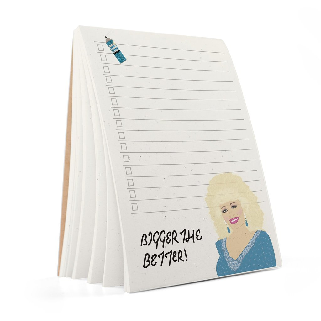 Dolly Parton Bigger The Better Notepad