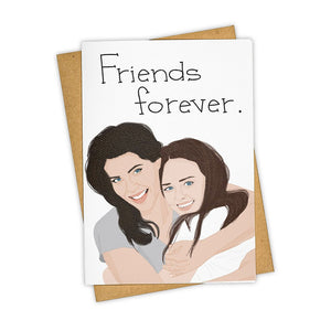 Gilmour Girls Friends Forever Card