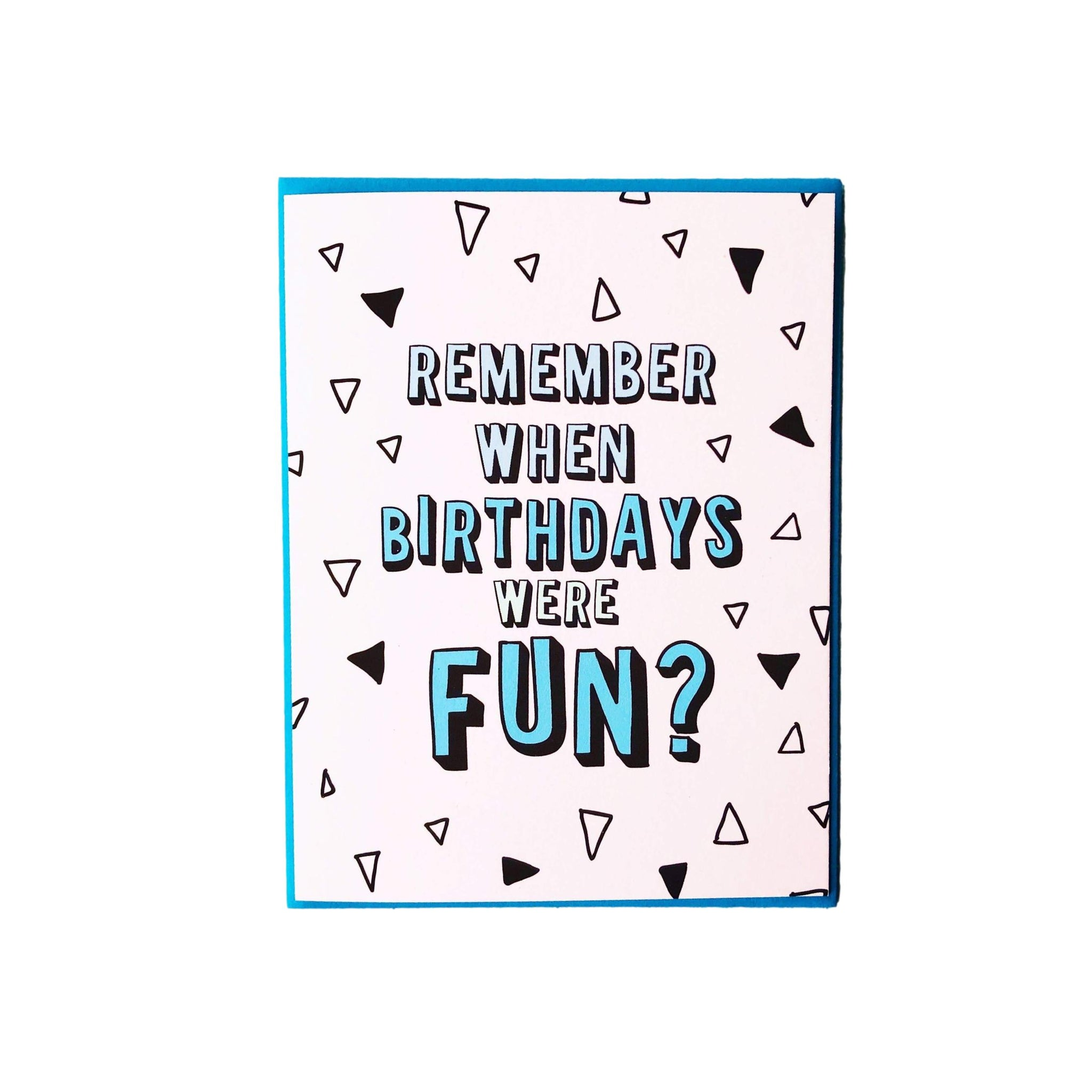 When Birthdays Were Fun Card