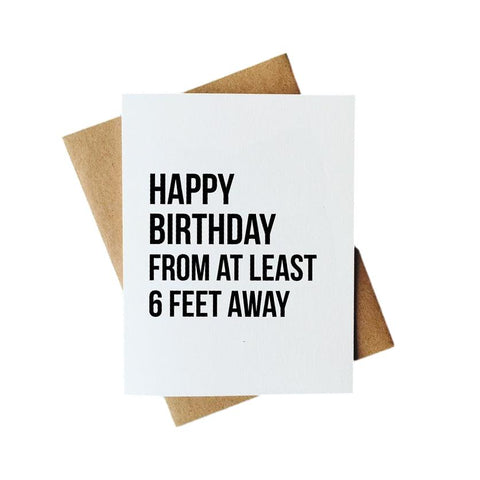 6 Feet Away Birthday Card