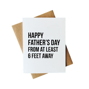 6 Feet Away Father's Day Card