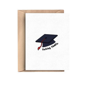 Fucking Finally Graduation Card