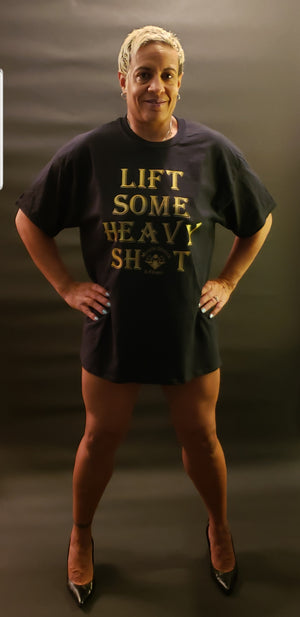 "Unisex ""Lift Some Heavy Sh*t"" Shirt"