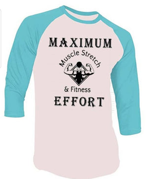 "Men's 3/4 Sleeve ""Maximum Effort"""