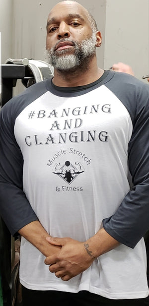#Banging And Clanging Shirt