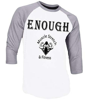 "Men's 3/4 Sleeve ""Enough"" Shirt"