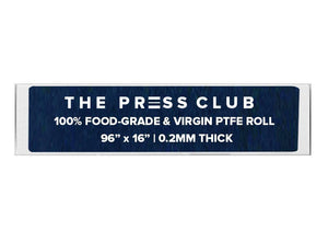 PTFE ROLL - The Press Club