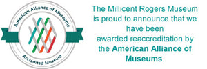Millicent Rogers Museum is proud to announce reaccreditation