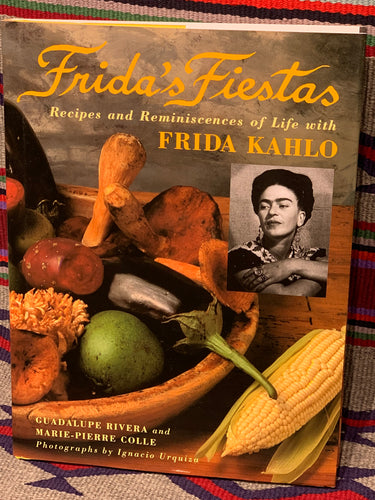 Frida's Fiestas Cookbook