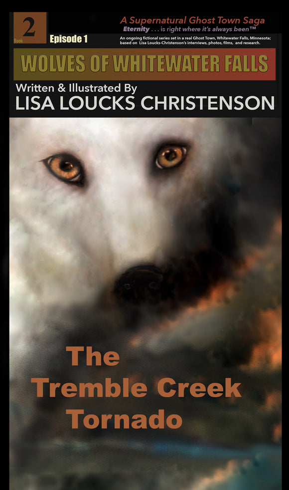 Cover Reveal for The Tremble Creek Tornado, Book 2, Episode 1, WOLVES OF WHITEWATER FALLS™