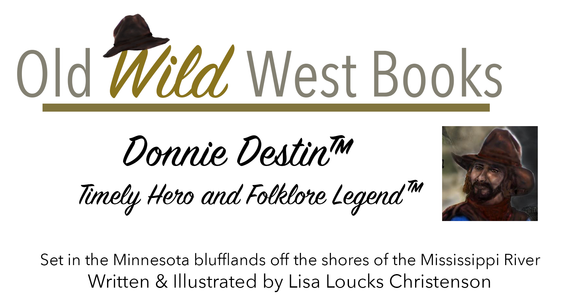 Old Wild West Books™ Donnie Destin™